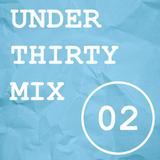 UNDER THIRTY MIX (VOL. 02)