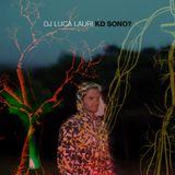 Kd Sono? - DJ Luca Lauri