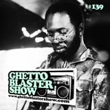 GHETTOBLASTERSHOW #139 (june 01/13)
