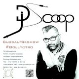 Global Mixshow Bollyctro Ep. 33- DJ Scoop 2016-08-06