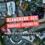 Klangwerk Radio Show - EP093 - Groovegsus
