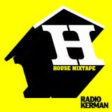 RadioKerman House Mixtape