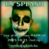 Dj Splash (Lynx Sharp) - Live @ Halloween warm up 2015.10.31 (set rip)