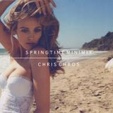 Chris Chros - Springtime Minimix