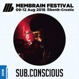Sub.Conscious - Membrain Festival 2018 Promo Mix