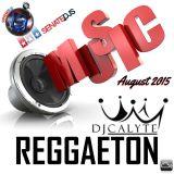 Reggaeton Music Mix (Aug 2015)