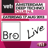 Liveset Br-e @ VET!, Club NL August 17 2013