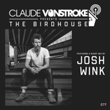 Claude VonStroke presents The Birdhouse 077