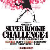 Super Rookie Challenge 4 Round 3 Remix