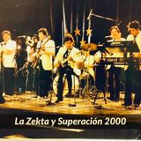 La Zekta y La Superacion 2000 MiX