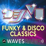 DEJAVU - Funky & Disco Classics #17 for WAVES Radio