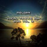 Melora - Vocal Trance Mix 2010 vol. 3