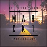 Marckone - One Hour Show #009