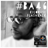 Basement Art 46 | KiloBase Flashbacks