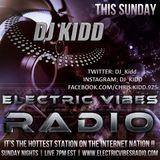 S5 Electric Vibes Radio w/ DJ Kidd