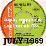 JULY 1969: funk, reggae & soul UK 45s