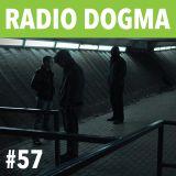 Radio Dogma #57