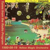 Tunes from the Radio Program, Yellow Magic Orchestra, 1980-08-19 (2014 Compile)