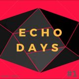 Echo Days 6th May 2018 - And Then There Were Four