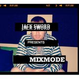 Jack Sword Presents: 'MixMode' Episode #007 - July 2012