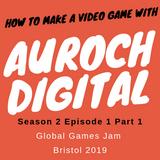 Global Games Jam Bristol 2019 - Pt 1