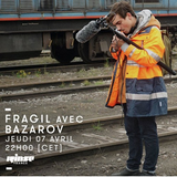 FRAGIL invite Bazarov |Rinse France 07/04/16|