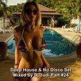 Deep House & Nu Disco Set ★ Mixed By Dj Judi Part #24