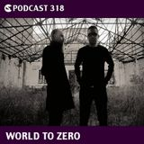 CS Podcast 318: World To Zero