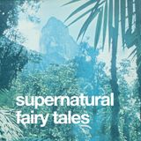 SUPERNATURAL FAIRY TALES