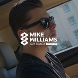 Mike Williams On Track #008