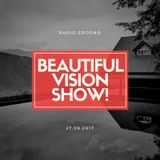 Yaroslav Chichin - Beautiful Vision Radio Show 27.09.17