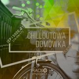Chilloutowa Domówka # 21 pres. QUEST @ Radio Września 93.7 FM / 16.09.2017