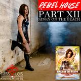 Rebel House XII - Kinky on the Beach (11-3-2017) LIVE