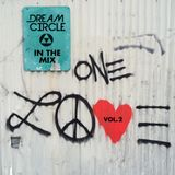 One Love Vol. 2 - Dream Circle in the Mix