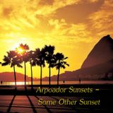 Arpoador Sunsets - Some Other Sunset