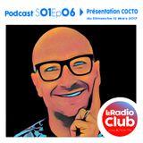 LeRadioClub - S01Ep06 - Emission Spéciale avec COCTO