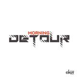 The Morning Detour Ep. 13