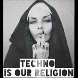 TECHNO IS OUR RELIGION - Max Minimal - Dark Techno