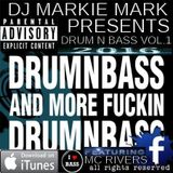 ★★★★Markie Mark DRUM AND BASS VOL.1 2016 FT MC RIVERS ★★★★