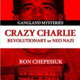 Crazy Charlie -- Born in 1949, Carlos Lehder became a major cocaine dealer