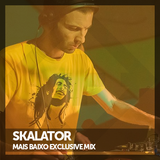 Skalator - Mais Baixo Exclusive Mix
