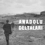 03_AnadoluDeltaları
