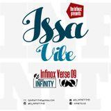 THE INFINOX VERSE 9- ISSA VIBE- DJ INFINITY THE 1- 2017