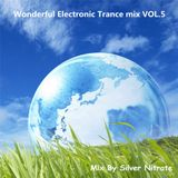 Wonderful Electronic Trance mix VOL.5