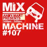 Andy Mart - Mix Machine@DI.FM 107