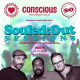 SOULED:OUT SESSIONS #017 - Conscious Sounds Radio
