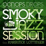 Smoky Jazz Session 3