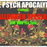 1st Nov - Halloween, rubbish, Special! - The Psych Apocalypse Radio Show - 2014