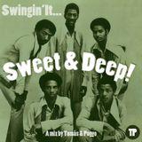 Swingin' It: Sweet & Deep!