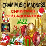 CRAM MUSIC MADNESS - Christmas Collaboration Jazz Special